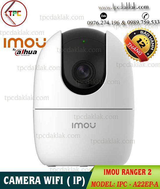 Camera Wifi, Wireless - Không dây IMOU ( Dahua ) IPC-A22EP Ranger 2 ( 2.0Megapixe 1080p )