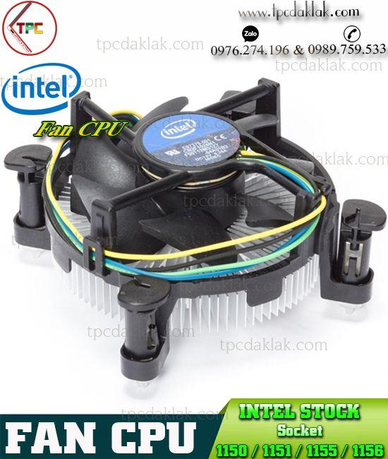 Fan tản nhiệt CPU - Quạt tản nhiệt Máy Tính CPU Socket 1150 / 1151 / 1155 / 1156 | Intel CPU Fan Stock