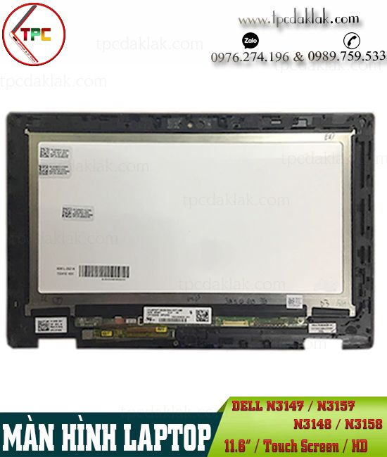 "Màn hình laptop Dell Inspiron 11 3000 | N3147, N3157, N3148, N3158 | LCD Laptop 11.6"" Touch Screen"