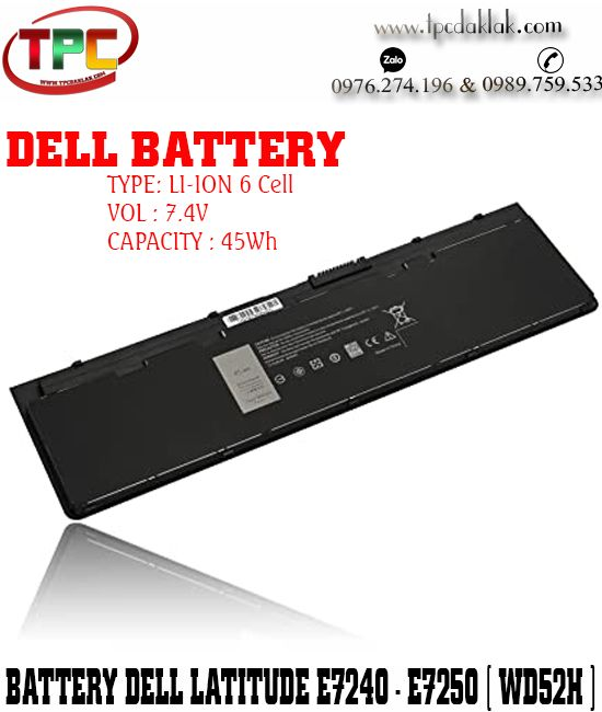 Pin Laptop Dell Latitude E7240 - E7250 - 12 7000 ( WD52H ) 45Wh| Battery Dell E7240, E7250