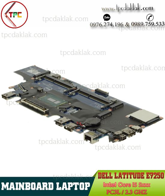 Mainboard Laptop Dell Latitude E7250 [ Intel Core I5 5200U,  Part: LA-A971P, Onboard , DDR3L ]