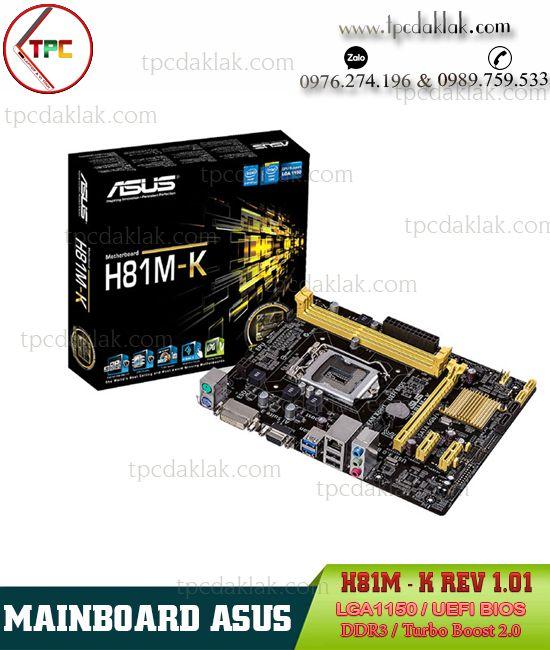 Mainboard Asus H81M-K Socket LGA1150 UEFI BIOS| Bo Mạch Chủ Máy Tính Bàn Asus H81M-K LGA1150