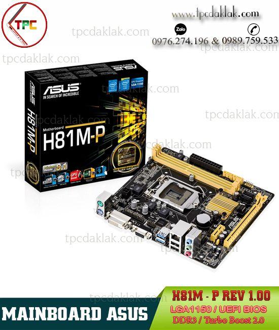 Mainboard Asus H81M-P Socket LGA1150 ( USB 3.0 ) - Bo Mạch Chủ Máy Tính Bàn Asus H81M-P ( ATX )