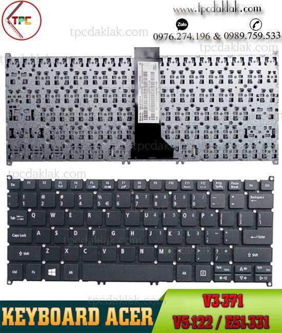 Bàn phím Laptop Acer Aspire V3-371 / V3-111P / V3-331 / V3-372 / E3-112M / ES1-311 / V5-122