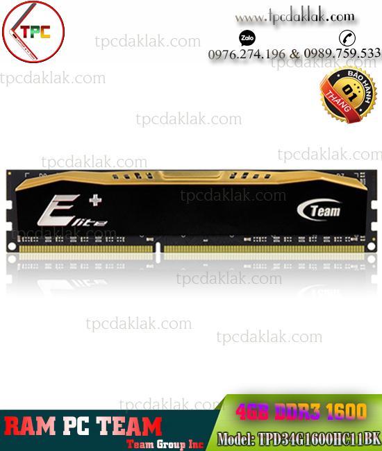 Ram PC ( Desktop ) | Ram Máy Vi Tính Team 4GB ( PC3 - 12800 ) DDR3 1600Mhz | TPD34G1600HC11BK