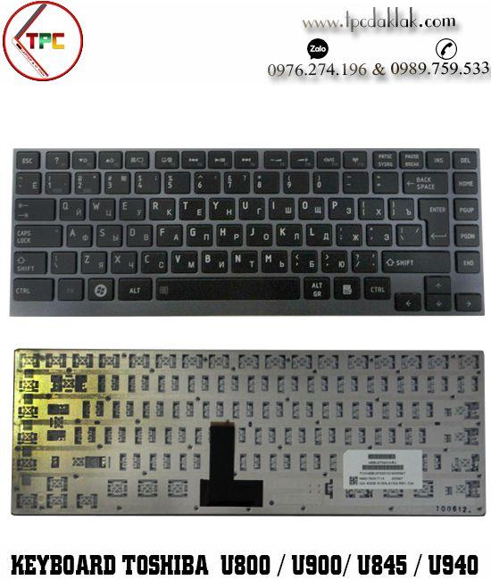 Bàn phím Laptop Toshiba Portege Z830 - Satellite U800W, U835, U840, U900, U920, U930, U940, U945