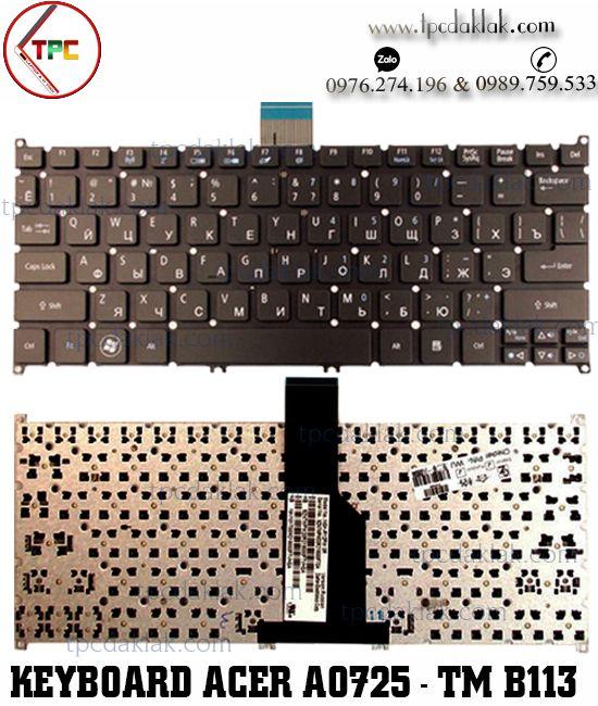 Bàn phím Laptop Acer Aspire One 725, 726, 756, AO725, AO756, Aspire S3-371, S3-391, TravelMate B113