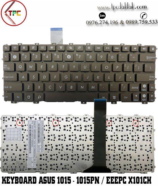 Bàn phím Laptop Asus 1015, 1015B, 1015C, 1015PE, 1015PEM, Asus EeePC 1011BX, EeePC 1016PT, EeePC X101CH