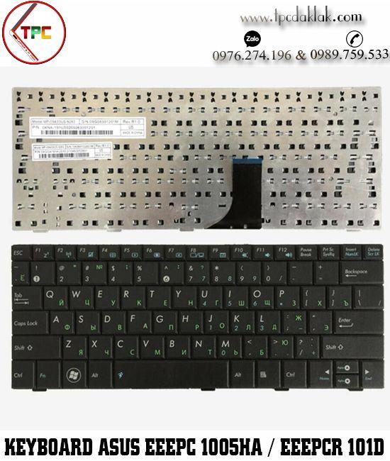Bàn phím Laptop Asus EeePC 1001, 1001HA, 1001PX, 1005HA, 1008 , 1008HA, Asus EeePCR 101, 101D