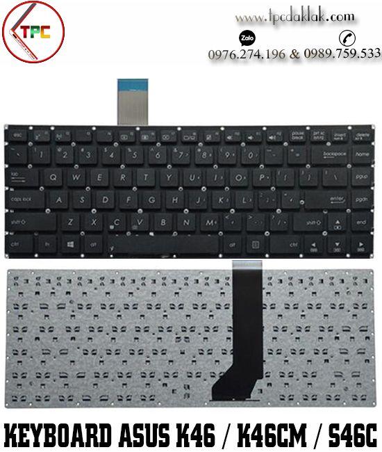 Bàn phím laptop Asus K46, K46C, K46CB, K46CM, K46E, S46, S46C, S46CA, S46CB, S46CM