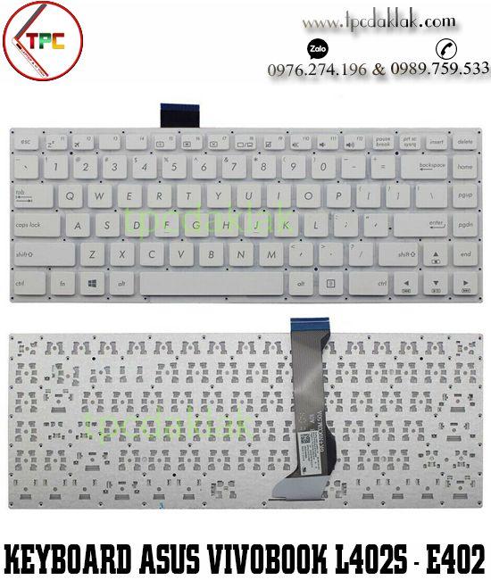 Bàn phím laptop Asus Vivobook L402S, L402SA, R417S, R417SA, E402N, E402, E402M ( Màu Trắng )