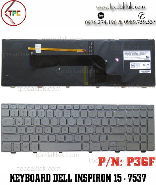 Bàn phím laptop Dell Inspiron 15 7000 - Dell Inspiron 15 N7537- 15 7537 - P36F