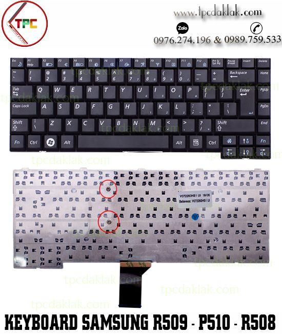 Bàn phím Laptop Samsung P510, P560, R503, R505, R508, R509, R510, R560, R58, R60, R70, X22