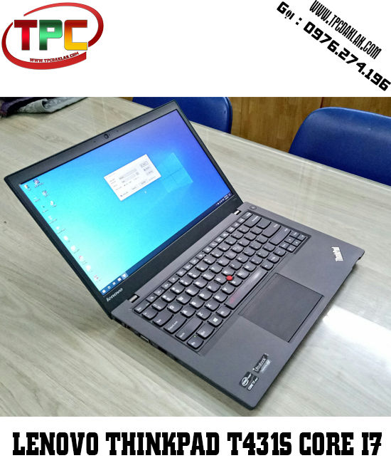 Laptop Lenovo Thinkpad T431s ( i7-3680U,RAM 4G, HDD 500Gb,  Intel HD 4000 +, LCD 14″ HD+ )
