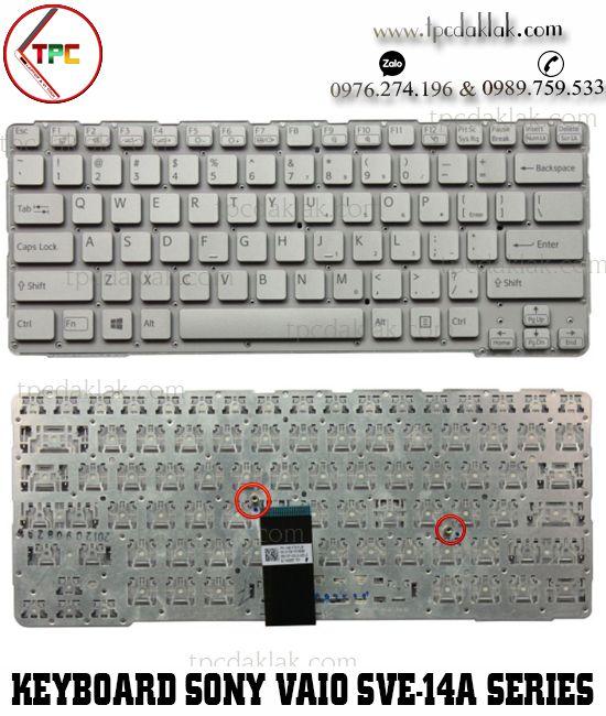 Bàn phím Laptop Sony Vaio SVE-14A, SVE-14A100C | 149009951LA, NSK-SDDBF ( Màu Trắng )