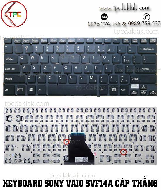 Bàn phím Laptop Sony Vaio SVF14A - SVF14A13CXB - SVF14A190X ( Cáp Thẳng - Màu Đen )