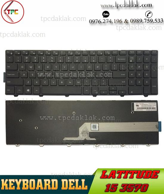 Bàn Phím Laptop Dell Latitude 15 3570 | Keyboard Laptop For Dell Latitude 15 3570