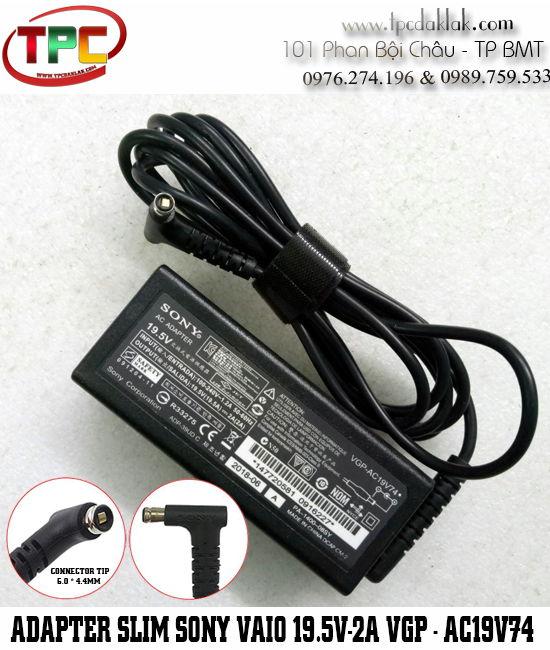 Sạc Laptop Sony Vaio 19.5V - 2A 39W  VGP AC19V74 Connector 6.0 x 4.4mm | Đầu sạc nam châm