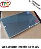 Màn hình Laptop 15.6 WG 30 PIN CCFL N156B3-L02 | LCD LAPTOP 15.6 CAO ÁP N156B3-L02 30PIN