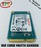 SSD MSATA 128GB SANDISK ISSD I100-128G VER 11.56.00 | SSD MSATA 128GB DÙNG CHO LAPTOP