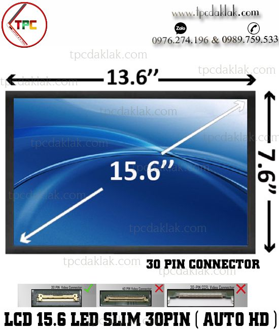 "Màn hình laptop 15.6-inch led mỏng 30 chân | LCD 15.6"" Led Slim Video Connector 30pin ( Auto HD )"