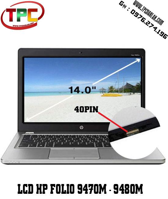 Màn hình Laptop HP Folio EliteBook 9470M - 9480M |LCD 14.0 Inch Led Slim 40 pin | LCD Laptop DakLak