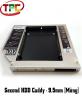 Second HDD Caddy - Khay Lắp Ổ Cứng Thứ 2 Cho Laptop | Loại Mỏng 9.5mm