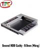 Second HDD Caddy - Khay Lắp Ổ Cứng Thứ 2 Cho Laptop |Caddybay  Loại Mỏng 9.5mm cho Laptop